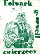 Orwell George: Folwark Zwierzęcy. bbb. Pies w garniturze, ręce w kieszeniach, na brzuchu: Londyn 1974 Odnowa - zielony b.r. [1981] m-ws.pl